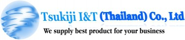 Tsukiji I&T (Thailand) Co., Ltd